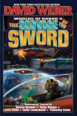 The Service of the Sword By Weber, David (EDT)