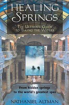 Healing Springs By Altman, Nathaniel