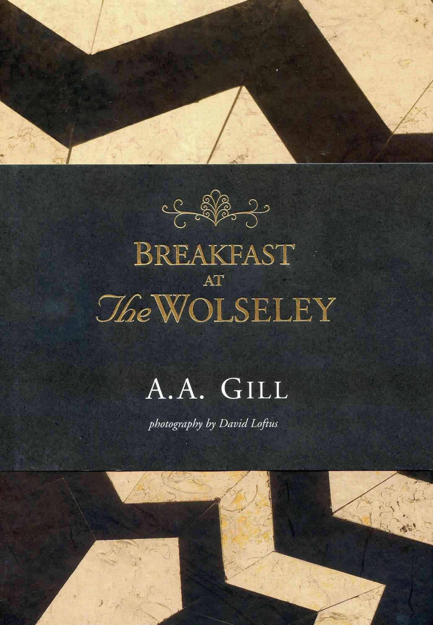 Breakfast at the Wolseley By Gill, A.a.